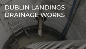 Dublin Landings Drainage Works
